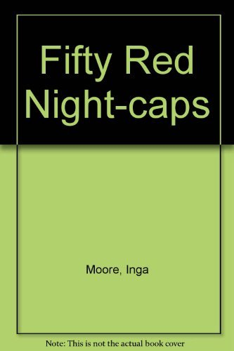 9780744507942: Fifty Red Night Caps