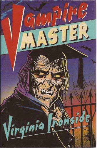 Vampire Master (9780744508055) by Virginia Ironside
