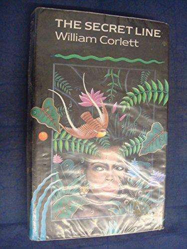 The Secret Line (0744508134) by William Corlett