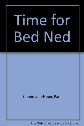 9780744509458: Time for Bed Ned