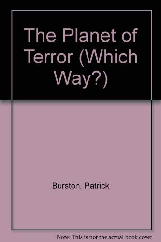 9780744510058: The Planet of Terror (Which Way?)