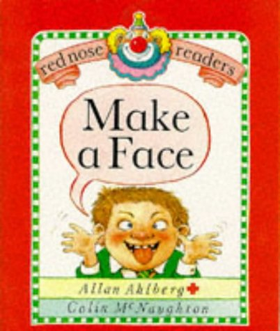 Red Nose Readers Make A Face (0744510147) by Allan Ahlberg