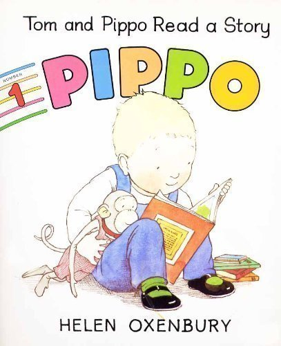Tom and Pippo Read a Story (0744510287) by Helen Oxenbury