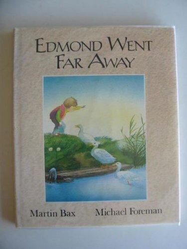 9780744510607: Edmond Went Far Away