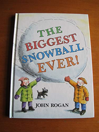 9780744510621: The Biggest Snowball Ever!