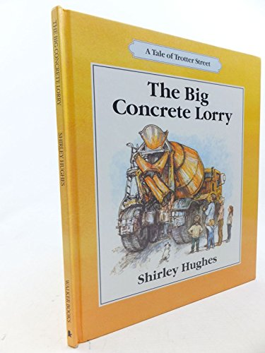 9780744511376: Big Concrete Lorry (Tales from Trotter Street)