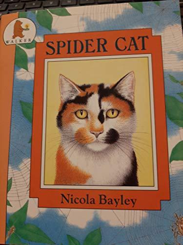 Spider Cat (Copycats): Bayley, N.