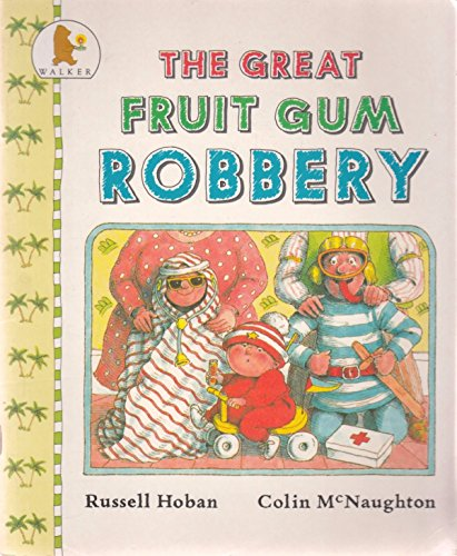 9780744512106: The Great Fruit Gum Robbery