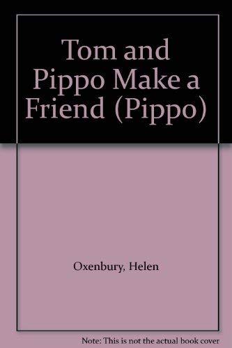 9780744512694: Tom and Pippo Make a Friend (Pippo)