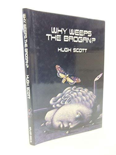 9780744512809: Why Weeps the Brogan?
