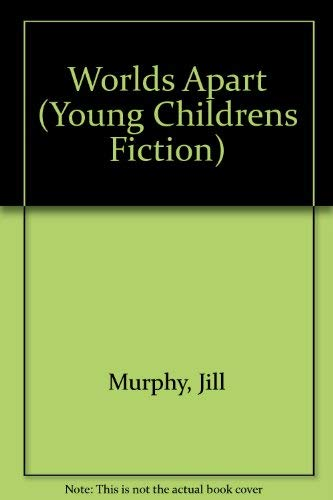 9780744513325: Worlds Apart (Young childrens fiction)