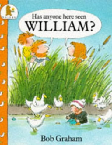 9780744513394: Has Anyone Here Seen William?
