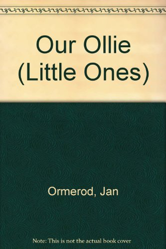 9780744513424: Our Ollie (Little Ones)