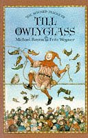 The Wicked Tricks of Till Owlyglass: Rosen, Michael