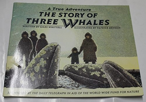 9780744513677: The Story of Three Whales