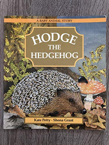 9780744513783: Hodge the Hedgehog