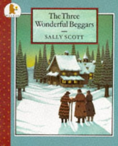The Three Wonderful Beggars (074451391X) by Sally Scott