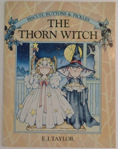 9780744514001: Thorn Witch (Biscuits, Buttons & Pickles)