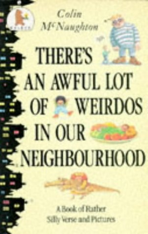 9780744514049: There's An Awful Lot Of Wierdos In Our N (Young Childrens Fiction)