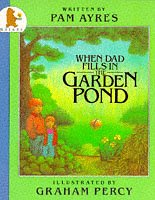 When Dad Fills in the Garden Pond: Pam Ayres, Graham Percy