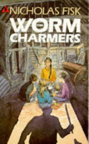 The Worm Charmers (9780744514483) by Nicholas Fisk