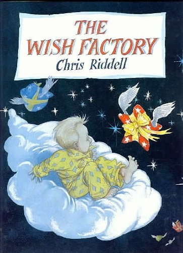 The Wish Factory: Riddell, Chris