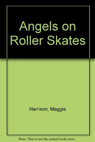 9780744515244: Angels on Roller Skates