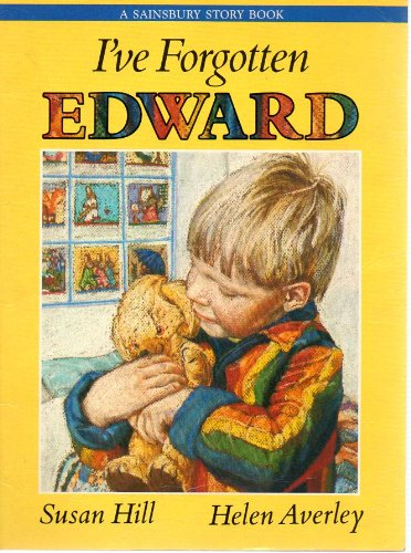 9780744516203: I've Forgotten Edward by Susan Hill