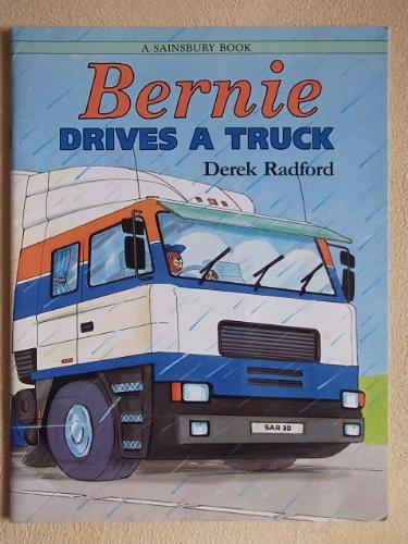 9780744516876: Bernie Drives a Truck
