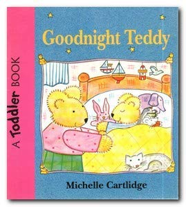 Goodnight Teddy (0744516919) by Michelle Cartlidge