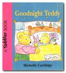 Goodnight Teddy (0744516919) by Michael Cartlidge