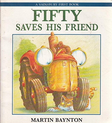 9780744516951: Fifty Saves His Friend: A Sainsbury First Book1986 (Preschool Ages 1-5)