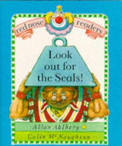 Red Nose Readers Look Out For The Seals: Allan Ahlberg