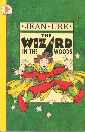 9780744517170: Wizard in the Woods (Young Childrens Fiction)