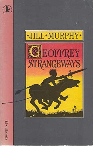Jeffrey Strangeways (Young Childrens Fiction): Murphy, Jill