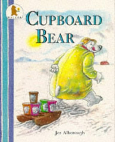 Cupboard Bear (0744517311) by Jez Alborough
