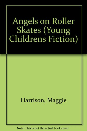 9780744517446: Angels On Roller Skates (Young Childrens Fiction)