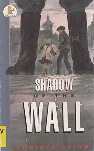 9780744517590: Shadow of the Wall (Older Childrens Fiction)