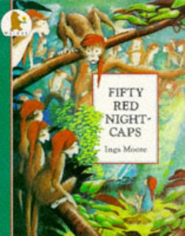 Fifty Red Night-caps (0744517834) by Inga Moore