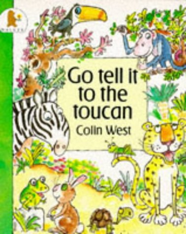 9780744517859: Go Tell It to the Toucan (Jungle Fun)