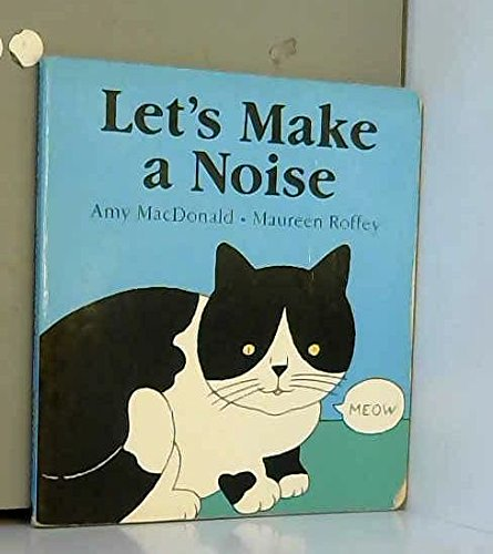 9780744519174: Lets Make A Noise Board Book