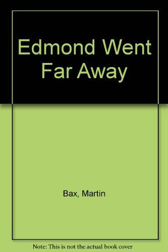 9780744520071: Edmond Went Far Away