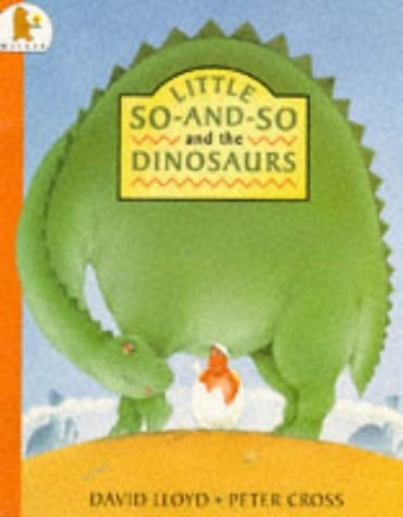 9780744520293: Little So And So And The Dinosaurs