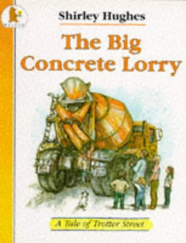 9780744520330: Big Concrete Lorry (Tales from Trotter Street)