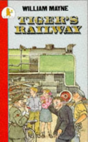 Tigers Railway (0744520991) by William Mayne