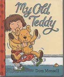 9780744521221: My Old Teddy