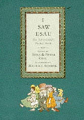 I Saw Esau: Opie, Iona and