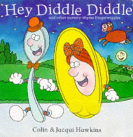 9780744521825: Hey Diddle Diddle (Fingerwiggle Board Books)