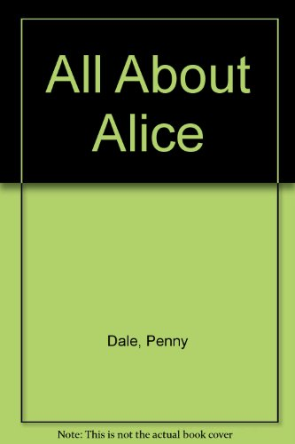 9780744522167: All About Alice