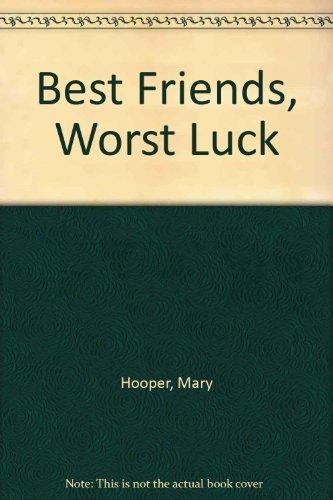 9780744522358: Best Friends, Worst Luck